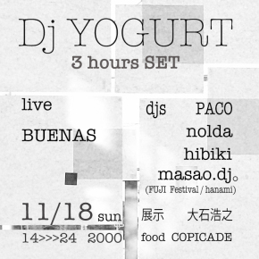『 Dj YOGURT 』11/18